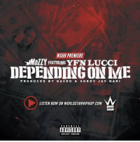 """Memes, Parental Advisory, and Worldstarhiphop: NSHH PREMIERE  FEATURING  DEPENDING ME  PRODUCED BY DAVE o & So RRY JA Y N A RI  LISTEN NOW ON WORLDSTARHIPHOP COM  PARENTAL  ADVISORY  EXPLICIT CONTENT WSHH Premiere @MozzyMemba Feat. @YFNLucci """"Depending On Me (Audio)"""" LiveNow Mozzy YFNLucci DependingOnMe"""