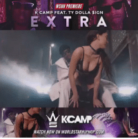 """#WSHH Premiere @KCamp427 Feat. @TyDollaSign """"Extra"""" https://t.co/ac1xD5lRhh https://t.co/jHqykgDQUB: NSHH PREMIERE  R CAMP FEAT. TY DOLLA SIGN  E X T R A  W KCAM  WATCH NOW ON WORLDSTARHIPHOP COM #WSHH Premiere @KCamp427 Feat. @TyDollaSign """"Extra"""" https://t.co/ac1xD5lRhh https://t.co/jHqykgDQUB"""