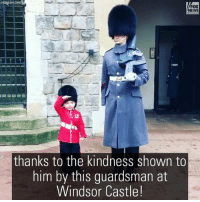 The 4-year-old's mom said the Queen's Guardsman even offered him a private tour of WindsorCastle! For more on this story, visit Insider.FoxNews.com. Kindness: nstagram  NEWS  thanks to the kindness shown to  him by this guardsman at  Windsor Castle! The 4-year-old's mom said the Queen's Guardsman even offered him a private tour of WindsorCastle! For more on this story, visit Insider.FoxNews.com. Kindness