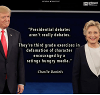 "Charlie, Hungry, and Memes: NSTAGRAM STRUEACTIVIST  ""Presidential debates  aren't really debates.  They're third grade exercises in  defamation of character  encouraged by a  ratings hungry media.""  Charlie Daniels Subscribe to our mailing list and receive our awesome content for FREE - http://goo.gl/caXxWZ"