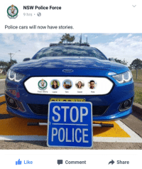 """<p>NSW Police with the meme of the century. via /r/memes <a href=""""http://ift.tt/2oImJ8y"""">http://ift.tt/2oImJ8y</a></p>: NSW Police Force  9 hrs .  Police cars will now have stories  Your Story Laura  Tom  Sarah  Pete  STOP  POLICE  Like  Comment  share <p>NSW Police with the meme of the century. via /r/memes <a href=""""http://ift.tt/2oImJ8y"""">http://ift.tt/2oImJ8y</a></p>"""