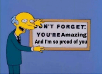 Proud Of You: N'T FORGET  YOU'REAmazing  And I'm so proud of you