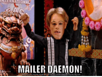 Meme, Reddit, and Http: NTERNATIONAL  MAILER DAEMON!  WNLOAD MEME GENERATOR FROM HTTP://MEMECRUNCH COM Mailer Daemon!!