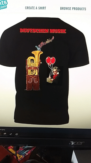 I have to make a shirt based on German music for a competition in my class. Thoughts? ( Top just says German music): nts  com  CREATE A SHIRT  BROWSE PRODUCTS  DEUTSCHEN MUSIK  am.jpeg I have to make a shirt based on German music for a competition in my class. Thoughts? ( Top just says German music)