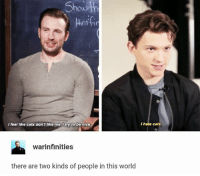 Cats, Memes, and World: nttw  I feel like cats dont like me.litry to be nice  I hate cats.  warinfinities  there are two kinds of people in this world Remember the days when I had real captions chrisevans tomholland