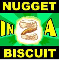 The absolute madman, he did it: NUGGET  BISCUIT The absolute madman, he did it