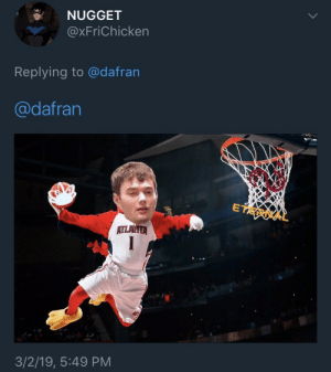 Nugget, Eternal, and 3 2: NUGGET  @XFriChicken  Replying to @dafran  @dafran  ETERNAL  3/2/19, 5:49 PM