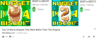 Nugget In A Biscuit: NUGGETUGGET  NUGGET in a BISCUIT!  34M views 6 years ago  Tobuscus  NUGGET in a BISCUIT 2!  1M views 1 month ago  Tobuscus  BISCUIT  BISCUIT  2:25  2:43  Top 10 Movie Sequels That Were Better Than The Original  WatchMojo.com 2,199,879 views