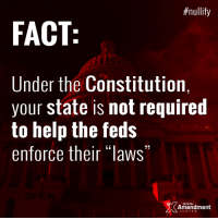 Memes, Monster, and Constitution:  #nullify  FACT  Under the Constitution,  your state is not required  to help the feds  enforce their laws  TENTH  Amendment States are not mere agents of the federal government - even though supporters of the monster in D.C. would like you to think so.  #10thAmendment #nullify #liberty #constitution