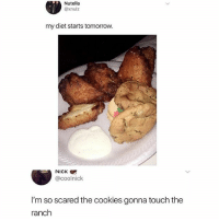 Cookies, Memes, and Nick: Nutella  @xnulz  my diet starts tomorrow.  NICK  @coolnick  I'm so scared the cookies gonna touch the  ranch This photo makes me nervous.