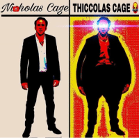 Caging, Cage, and  Caged: Nwholas Cage THICCOLAS CAGE
