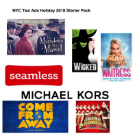 """sara bareilles: NYC Taxi Ads Holiday 2018 Starter Pack  RIME EXCLUSIVE  The  Marielous  Maise  WiGKED  seanless  MUSIC BY SARA BAREILLES  """"LOVE SONG""""、""""BRAVE  MICHAEL KORS  COMEe  FROM  CHRISTMA  ECTACLİ  THE ROCKETTER  A NEW MUSICAL"""