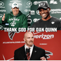 In 2014 after the Falcons fired HC Mike Smith, the top three candidates to replace him were: Rex Ryan (NYJ HC), Todd Bowles (AZ DC), and Dan Quinn (SEA DC). After hiring Rex Ryan, the Bills went 15-16, ending up firing Ryan before week 17 of the 2017 season. After hiring Todd Bowles, the Jets went 15-17, ultimately leaving Bowles on the hot seat for this upcoming season. After hiring Dan Quinn, the Falcons have gone 19-13. Quinn has led the Falcons to the NFC Championship, and the Super Bowl in 2017. I'd say that hiring Quinn was the smart decision. Thank GOD for Quinn. RiseUp Falcons AtlantaFalcons DanQuinn Jets NewYorkJets NYJets RexRyan Bills BuffaloBills ToddBowles: NYJ  TA  YOTA  NEW ORK  THANK GOD FOR DAN QUINN  erizon  ATLANTAFALCONS.COM  FALCONSDAILY In 2014 after the Falcons fired HC Mike Smith, the top three candidates to replace him were: Rex Ryan (NYJ HC), Todd Bowles (AZ DC), and Dan Quinn (SEA DC). After hiring Rex Ryan, the Bills went 15-16, ending up firing Ryan before week 17 of the 2017 season. After hiring Todd Bowles, the Jets went 15-17, ultimately leaving Bowles on the hot seat for this upcoming season. After hiring Dan Quinn, the Falcons have gone 19-13. Quinn has led the Falcons to the NFC Championship, and the Super Bowl in 2017. I'd say that hiring Quinn was the smart decision. Thank GOD for Quinn. RiseUp Falcons AtlantaFalcons DanQuinn Jets NewYorkJets NYJets RexRyan Bills BuffaloBills ToddBowles
