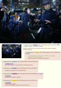 """/pol/ assesses the NYC anti-Trump protesters: NYP   Anonymous (ID: 11/09/16 (Wed)21:52:27 No.97592212  97592554  97593371 97593801 97594140  This photo really says all you need to know about the Clinton supporters  protesting right now  Anonymous (ID: 340svkor 11/09/16 (Wed)21:53:52 No.97592541  97592962  cuckold beta loser males, women, shitskins, and probably  some gooks of various varieties  is there a reason why they aren't opening fire?  Anonymous (ID: QEMZuL5G 11/09/16 (Wed)21:53:56 No.97592554  97592212 (OP  calm down mommy or he's gonna hit you like daddy used to  Anonymous (ID: xpBQaty I i 11/09/16 (Wed)21:55:25 No.97592867  Judging by that smile, he's on-board the train  Anonymous (ID  GIDAYLOb2) 11/09/16(Wed)21:55:50 No. 97592962 2e97593 119  97592541  because """"human rights"""" violations  Anonymous (ID: 340svkor 11/09/16(Wed)21:56:30 No.97593119  97592962  I support human rights  none of the individuals  l sted are humans though, so /pol/ assesses the NYC anti-Trump protesters"""