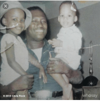 Chris Rock, Fathers Day, and Memes: O 2015 Chris Rock  who say I had the best hope you got one too . Happy Father's Day to all the real dads out there.