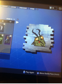 Meme, Game, and Page: O 50  EVENTS  LOCKER  ITEM SHOP  STORE R  PAGE 6/13 ZR  46  47  U 4  & Play AgainAbout Battle Pass (Hold)