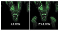 Dank, Alien, and 🤖: ( O  ALIEN  ITALIEN These sequels are only getting better