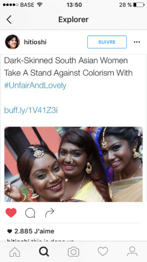 dmc-dmc:  futureblackpolitician:  im-a-deceptikhan:  virginsexcapades:  crime-she-typed:  So beautiful  Look at all that melanin 😻  I love this!! Dark skinned Asians always get pushed to the background  They're so beautiful oh my lord  Colorism is global : o BASE  28 %L  13:50  <  Explorer  hitioshi  SUIVRE  Dark-Skinned South Asian Women  Take A Stand Against Colorism With  #UnfairAndLovely  buff.ly/1V41Z3i  2.885 J'aime  L:4his dmc-dmc:  futureblackpolitician:  im-a-deceptikhan:  virginsexcapades:  crime-she-typed:  So beautiful  Look at all that melanin 😻  I love this!! Dark skinned Asians always get pushed to the background  They're so beautiful oh my lord  Colorism is global