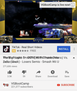 Smashing, Videos, and Zero: O L SEmis0  VG  #TBH5  ANTİ  TSM | ZeRo  VGBootCamp is live now! (i)  Os  0  Wii Fit TRAINER  SHEIK  DEARBORN, MICHIGAN  TOBER 2  THE BIG HOUSE  5  gi,  TikTok - Real Short Videos  Ad  INSTALL  ★★★★☆ FREE  ZeRo1(Sheik) - Losers Semis - Smash Wii U  271,606 views  3.5K  59  Share  Download  Save  VGBootCamp  V221,377 subscribers  SUBSCRIBE Titles are overrated anyway.