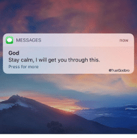 "Memes, Warriors, and Instinctive: O MESSAGES  God  Stay calm, l will get you through this  Press for more  now  @TrustGodbro Follow: @cchristianquote.s When life throws us a curve ball, our first instinct is to worry and get upset. But we serve a loving God who is in absolute, complete control! We need to take a deep breath, stay calm, and pray about our situation. God WILL get you through it! I read somewhere the following quote: ""To date, you have survived 100% of your bad days"" •❤️• @son_of_god424 @fit.4.my.God @the.jesus.freak_ @warrior.of.god_ @at1withgod @followjesus88 @holding.hope @happinesstutorials @ig_christian_bible @godsacredscripture @arise__and__shine @cchristianquotes @sister.helen @godisalwayswithyou777 @godswordfortoday •❤️• Bible angelsong222 God Love Redeemed Saved Christian Christianity Pray Chosen jesus lord truth praying christ jesuschrist godislove word yeshua angels cross faith inspiration jesussaves worship yaweh holyspirit praise spiritualwarfare jesuslovesyou"