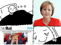 When the dream is perfect: o O O  Mail  News  Daily  ANGELA MERKEL RESIGNS AS GERMAN CHANCELLOR  pretty pan e  memes When the dream is perfect