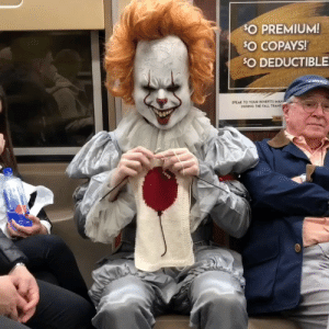 Fall, Funny, and The Fall: O PREMIUM!  SO COPAYS  SO DEDUCTIBLE  SPEAK TO YOUR BENEFITS  DURING THE FALL TRANS Pennywise: We all knit down here Me: Ive always wanted to learn to knit. via /r/funny https://ift.tt/2zhZhSq