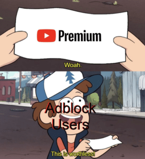 Who even has this tho by GIANTmenace MORE MEMES: O Premium  Woah.  Adblock  Users  This is worthless! Who even has this tho by GIANTmenace MORE MEMES
