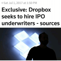Data-sharing business Dropbox Inc is seeking to hire underwriters for an initial public offering that could come later this year, which would make it the biggest U.S. technology company to go public since Snap Inc, people familiar with the matter said on Friday. The IPO will be a key test of Dropbox's worth after it was valued at almost $10 billion in a private fundraising round in 2014. Dropbox will begin interviewing investment banks in the coming weeks, the sources said, asking not to be named because the deliberations are private. Dropbox declined to comment.Several big U.S. technology companies such as Uber Technologies Inc and Airbnb Inc have resisted going public in recent months, concerned that stock market investors, who focus more on profitability than do private investors, would assign lower valuations to them. Snap, owner of the popular messaging app Snapchat, was forced to lower its IPO valuation expectations earlier this year amid investor concern over its unproven business model. Its shares have since lingered just above the IPO price, with investors troubled by widening losses and missed analyst estimates. It has a market capitalization of $21 billion. http:-www.reuters.com-article-us-dropbox-ipo-exclusive-idUSKBN19M32O: O Sat Jul 1, 2017 at 1:50 PM  Exclusive: Dropbox  seeks to hire IPO  underwriters - sources Data-sharing business Dropbox Inc is seeking to hire underwriters for an initial public offering that could come later this year, which would make it the biggest U.S. technology company to go public since Snap Inc, people familiar with the matter said on Friday. The IPO will be a key test of Dropbox's worth after it was valued at almost $10 billion in a private fundraising round in 2014. Dropbox will begin interviewing investment banks in the coming weeks, the sources said, asking not to be named because the deliberations are private. Dropbox declined to comment.Several big U.S. technology companies such as Uber Technologies Inc and Airbnb Inc