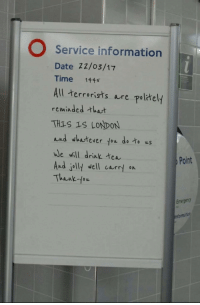 """<p>Wholesome Britons! (x-post r/funny) via /r/wholesomememes <a href=""""http://ift.tt/2mwKZd1"""">http://ift.tt/2mwKZd1</a></p>: O Service information  Date 22/o3/17  Time 1445  All terrorists re pol汁ely  reminded that  TH1S 19 LONDON  and whatever fou do to us  we will drink tea  And jolly well currt on  Thank fow  Point  Emergen <p>Wholesome Britons! (x-post r/funny) via /r/wholesomememes <a href=""""http://ift.tt/2mwKZd1"""">http://ift.tt/2mwKZd1</a></p>"""