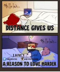 Hello, Love, and Memes: o sve.  DISTANCE GIVES US  Hello lod  ILOYEU2XD  QILOVEUOEFICEAL  A REASON TO LOVE HARDER
