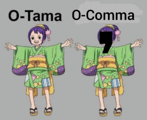 MemePiece, Daw, and Comma: O-Tama 0-Comma  UAN DAW  3  K3 Don't let the trend die