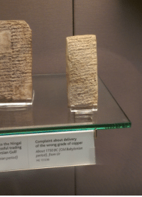 """Period, Reddit, and School: o the Ningal  ssful trading  rsian Gulf  Complaint about delivery  of the wrong grade of copper  About 1750 BC (Old Babylonian  period) from Ur  ME 131236  ian period) <p><a href=""""http://jakovu.tumblr.com/post/112118822068"""" class=""""tumblr_blog"""" target=""""_blank"""">jakovu</a>:</p><blockquote><p><a href=""""http://dama3.tumblr.com/post/112116777417/tastefullyoffensive-babylonian-era-problems"""" class=""""tumblr_blog"""" target=""""_blank"""">dama3</a>:</p>  <blockquote><p><a href=""""http://tumblr.tastefullyoffensive.com/post/112068627042/babylonian-era-problems-photo-via-tbc34"""" class=""""tumblr_blog"""" target=""""_blank"""">tastefullyoffensive</a>:</p><blockquote><p>Babylonian era problems. (photo via <a href=""""http://www.reddit.com/user/tbc34"""" target=""""_blank"""">tbc34</a>)</p></blockquote><p>old school hate mail<br/></p></blockquote>  <p>Imagine how pissed you have to be to engrave a rock</p></blockquote>"""
