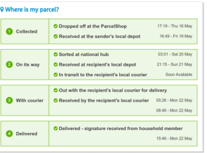 Soon..., Hermes, and Time: O Where is my parcel?  17:19 - Thu 18 May  Dropped off at the ParcelShop  Collected  16:49 - Fri 19 May  Received at the sender's local depot  03:01 - Sat 20 May  Sorted at national hub  On its way  Received at recipient's local depot  21:15 - Sun 21 May  In transit to the recipient's local courier  Soon Available  Out with the recipient's local courier for delivery  05:26 - Mon 22 May  With courier  Received by the recipient's local courier  08:46 - Mon 22 May  Delivered - signature received from household member  Delivered  4  15:46 - Mon 22 May MyHermes assigned a tracking number that already exist for another parcel. Unless Hermes has a time machine, this is a gore.