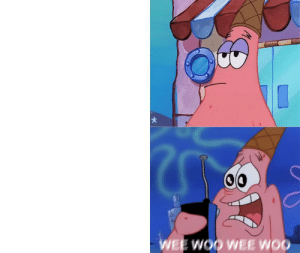 Drake, Patrick Star, and Wee: O0  WEE WOO WEE WOO Patrick Star Wee Woo Drake Template | requested by someone | [more blank templates in comments]