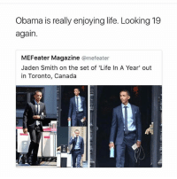 Nigggaa! 😂😂😂: Obama is really enjoying life. Looking 19  again.  MEFeater Magazine @mefeater  Jaden Smith on the set of 'Life In A Year' out  in Toronto, Canada Nigggaa! 😂😂😂