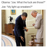 """its-time-for-some-game-theory: Obama: 'Joe. What the fuck are those?""""  Joe: """"My light up sneakers?""""  FuknGu"""