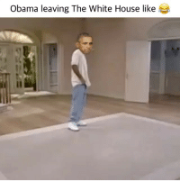 White House, Dank Memes, and The White House: Obama leaving The White House like This made me wanna laugh & cry at the same time 😂😢