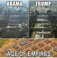 Memes, Obama, and Trump: OBAMA  TRUMP  1  AGE OF EMPIRES Follow @optimalgadgets for the TOP rated gadgets of 2017👉🏼📱 Leave comments👇🏼 (Follow @optimalgadgets) Cc: