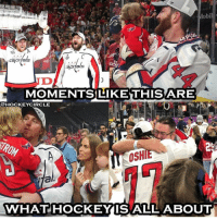 Hockey, Memes, and Best: obil  capitals  MOMENTSILIKE THIS ARE  OHOCKEYCIRCLE  - OSHIE  TON  i7al  WHATHOCKEYIS ALL ABOUT Hockey is the best!!