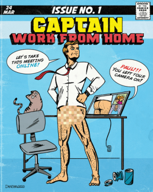 [OC] Captain Work From Home: [OC] Captain Work From Home