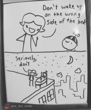 [OC] Last week I posted about my 14yo son drawing a new comic on his bedroom door whiteboard each night. Here's a recent one I thought was pretty funny.: [OC] Last week I posted about my 14yo son drawing a new comic on his bedroom door whiteboard each night. Here's a recent one I thought was pretty funny.
