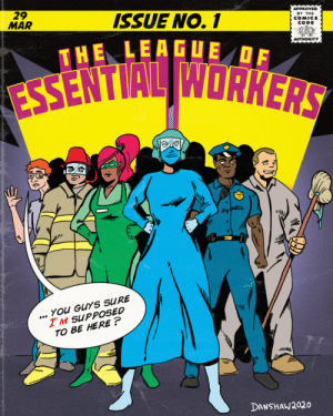 [OC]The league of essential workers: [OC]The league of essential workers