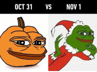 Christmas, Dank, and 🤖: OCT 31 VS NOV1 *blasts Last Christmas*