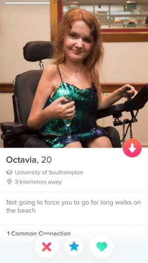 God, Beach, and Common: Octavia, 20  University of Southampton  3 kilometres away  Not going to force you to go for long walks on  the beach  1 Common Connection Oh thank god