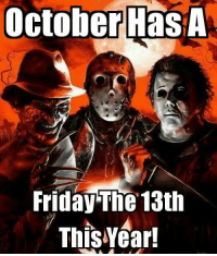 Friday the 13th: October HasA  Friday The 13th