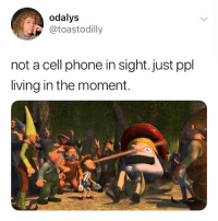 Memes, Phone, and Living: odalys  @toastodilly  not a cell phone in sight. just ppl  living in the moment. 🙌🏻🙌🏻🙌🏻