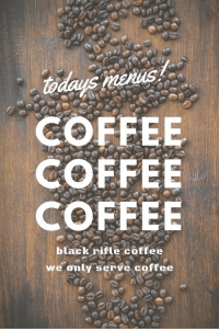 Black, Coffee, and All: odays nherus  COFFEE  COFFEE  COFFEE  black nifle coffee  we only serve coffee COFFEE, COFFEE, COFFEE! Thats all you need! BLACK RIFLE COFFEE has you covered!