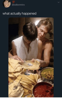 Tamales, What, and For: @odlonmiro  what actually happened TAMALES FOR DAYS