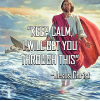 God, Jesus, and Love: OF  KEEP CALM  I WIL GET YOU God is greater than the struggle you are facing. Stay faithful and never give up! Bible sonofgod424 God Love Redeemed Saved Christian Christianity Pray Chosen jesus lord truth praying christ jesuschrist bible word godly angels cross faith inspiration jesussaves worship yahweh holyspirit praise spiritualwarfare