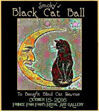 "It's here! It's here! My Black Cat Ball is TONIGHT (Catuday) at 7:30 pm EDT. There will be lots of fun, including ""Smoky Trivia"" with prizes. There will be a PAWSOME auction. Mew will be amazed at all of the great items. No costume required. All are welcome. All proceeds benefit Blind Cat Rescue and Sanctuary, Inc. Please SHARE and invite mewr friends to join the fun.: of  moky  Black Cat Ball  To Benefit Blind Cat Re.cue  OCTOBER 15, 2016  PRINCE PAN PAN ROYAL ART GALLERY It's here! It's here! My Black Cat Ball is TONIGHT (Catuday) at 7:30 pm EDT. There will be lots of fun, including ""Smoky Trivia"" with prizes. There will be a PAWSOME auction. Mew will be amazed at all of the great items. No costume required. All are welcome. All proceeds benefit Blind Cat Rescue and Sanctuary, Inc. Please SHARE and invite mewr friends to join the fun."